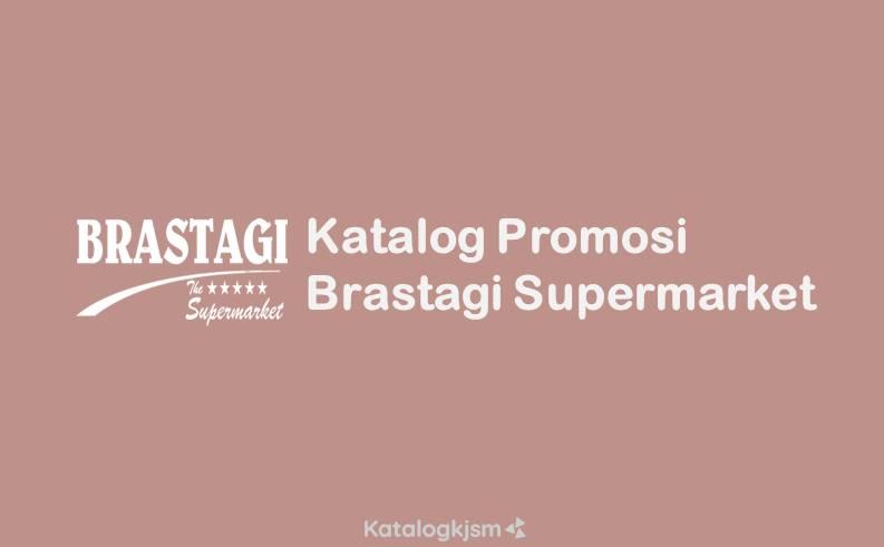 Katalog Promo Brastagi Supermarket