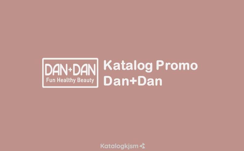Katalog Promo Dan+Dan