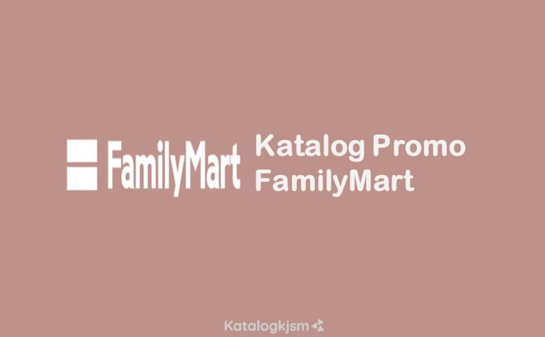 Katalog Promo FamilyMart