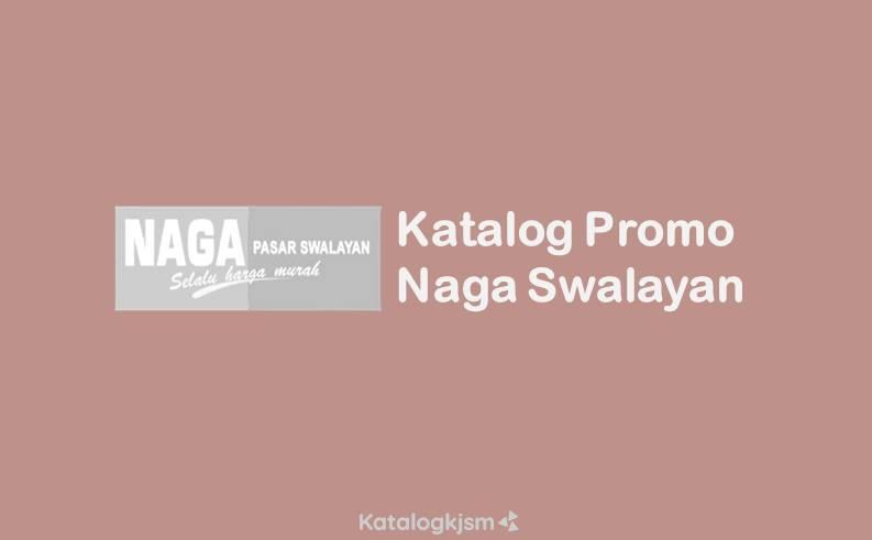 Katalog Promo Naga Swalayan