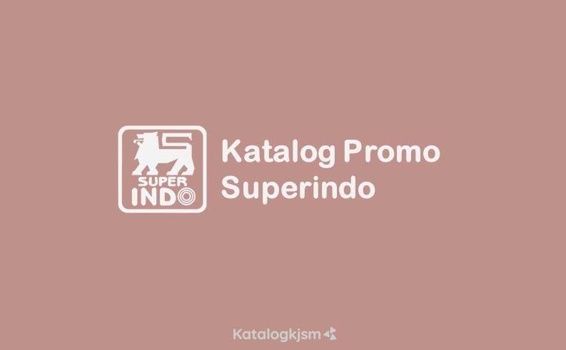Katalog Promo Superindo Terbaru
